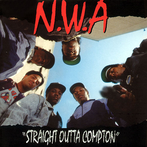 Straight Outta Compton by N.W.A