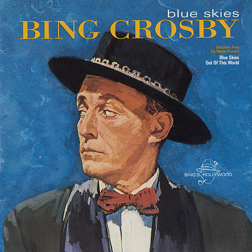 Blue Skies by Bing Crosby