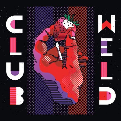 Introduction von Club Weld