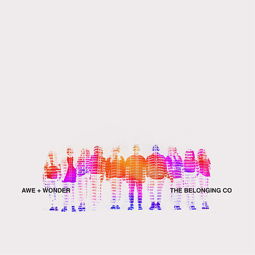 Awe + Wonder (Live) by The Belonging Co