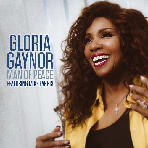 Man Of Peace by Gloria Gaynor