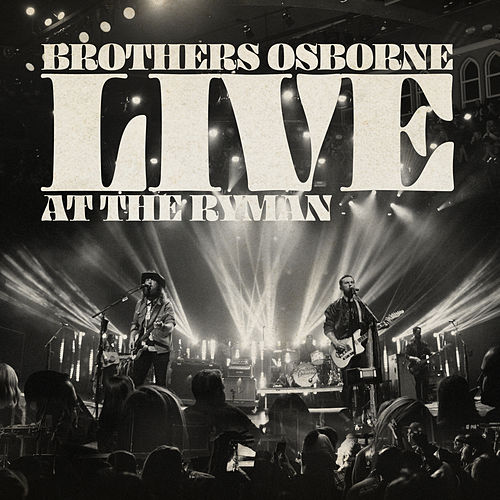 Shoot Me Straight (Live) by Brothers Osborne