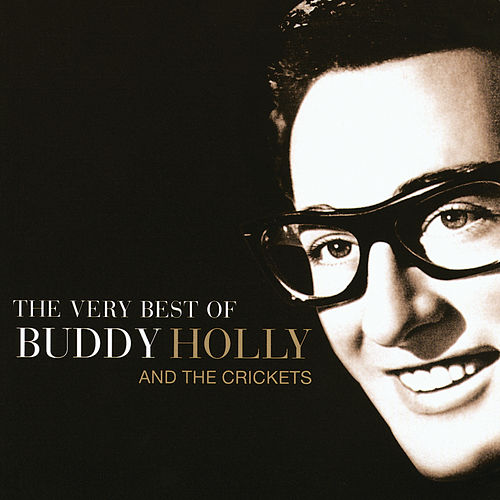 The Very Best Of Buddy Holly And The Crickets by Various Artists