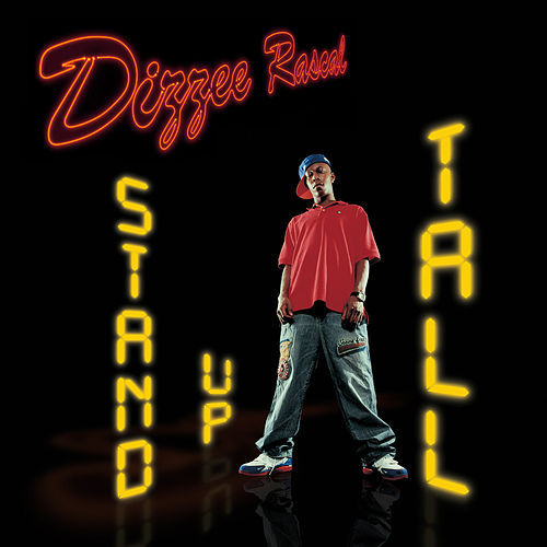 Stand Up Tall by Dizzee Rascal