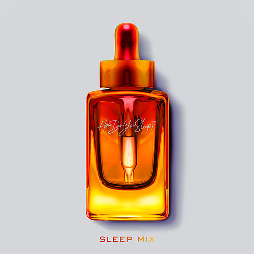 How Do You Sleep? (Sleep Mix) by Sam Smith