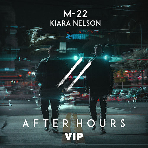 After Hours (VIP) von M-22