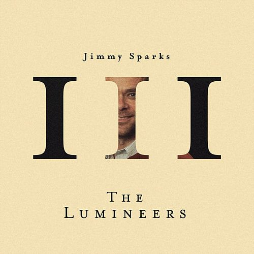 Jimmy Sparks von The Lumineers