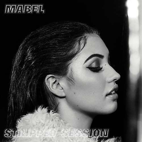 Stripped Session von Mabel