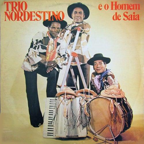 E o Homem de Saia von Trio Nordestino