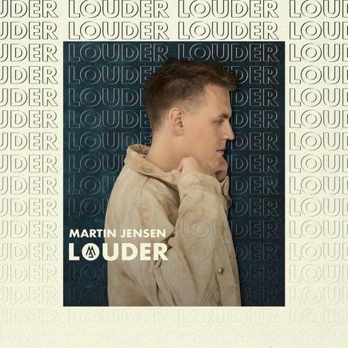 Louder de Martin Jensen