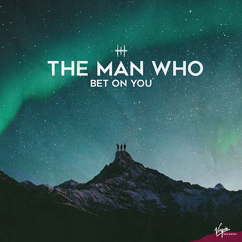 Bet on You de The Man Who