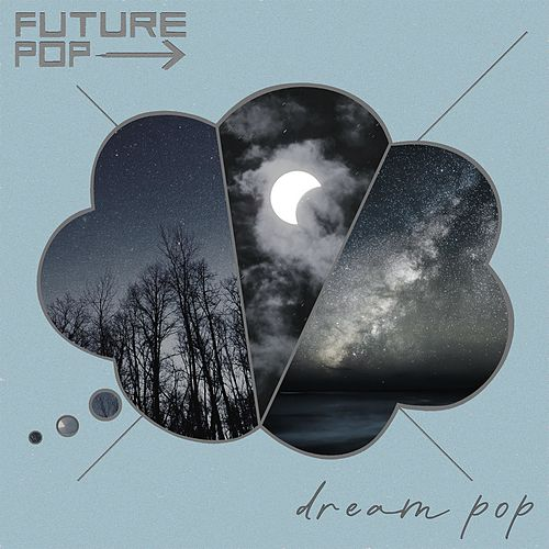 Dream Pop de Future Pop