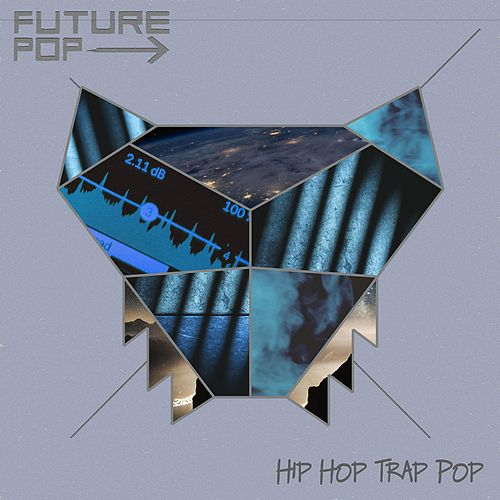 Hip Hop Trap Pop by Future Pop