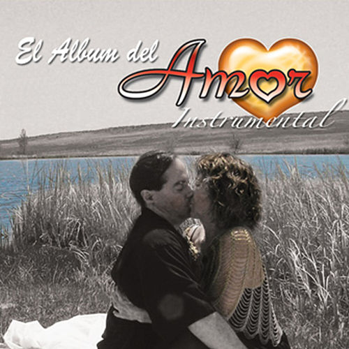 El Album del Amor (Instrumental) de Sound Unlimited electronic Orchestra