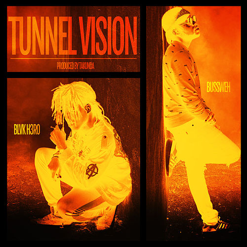 Tunnel Vision by Blvk H3ro