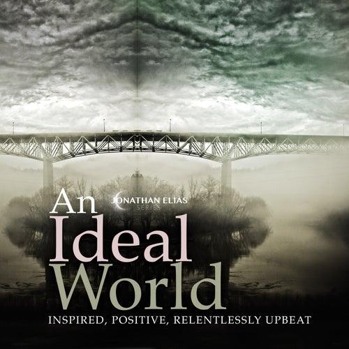 An Ideal World by David Ashok Ramani