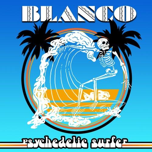 Psychedelic Surfer de Blanco