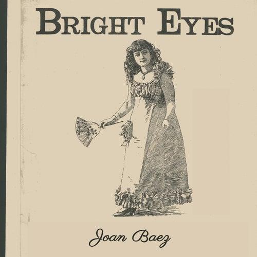 Bright Eyes by Joan Baez