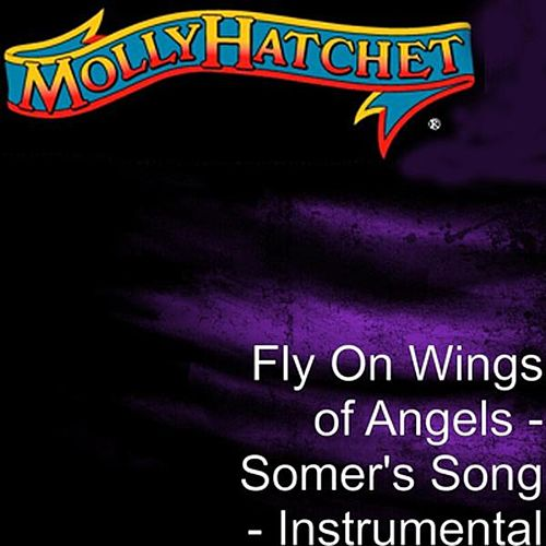 Fly On Wings of Angels - Somer's Song - Instrumental by Molly Hatchet