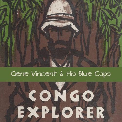 Congo Explorer de Gene Vincent