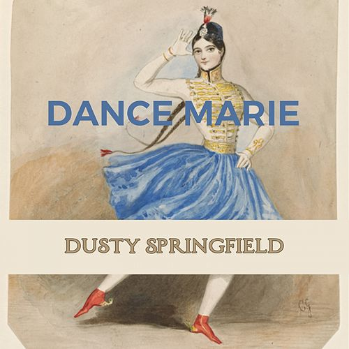 Dance Marie by Dusty Springfield