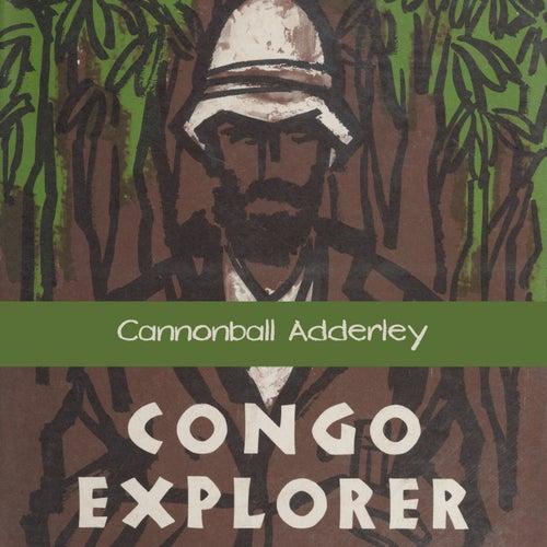 Congo Explorer von Cannonball Adderley