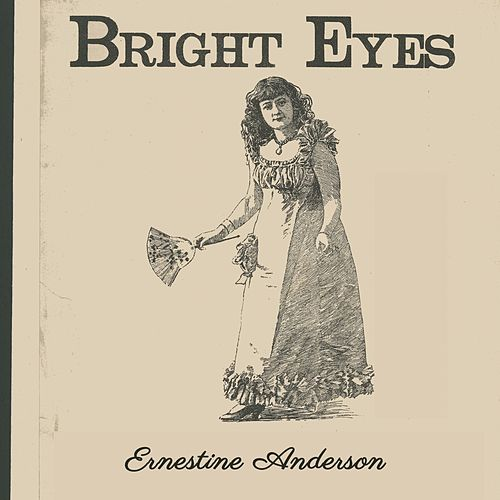 Bright Eyes by Ernestine Anderson