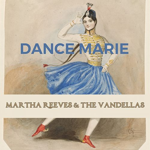 Dance Marie de Martha and the Vandellas