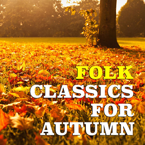 Folk Classics For Autumn de Various Artists