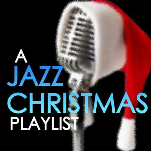 A Jazz Christmas Playlist de Various Artists