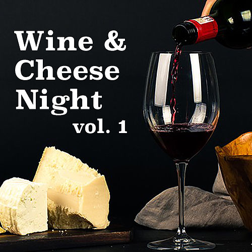 Wine & Cheese Night vol. 1 by Various Artists