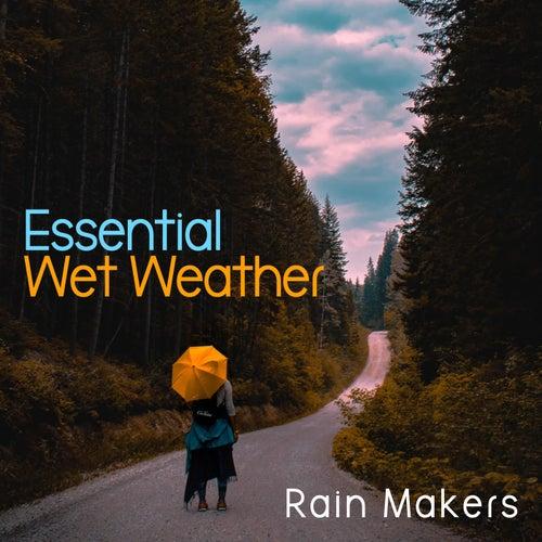 Essential Wet Weather de Rainmakers