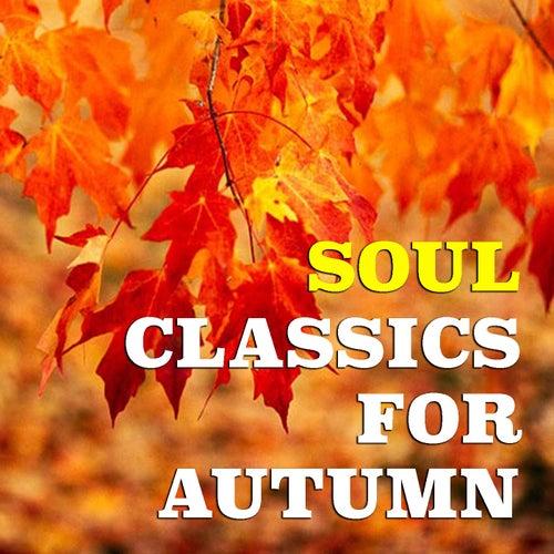 Soul Classics For Autumn de Various Artists