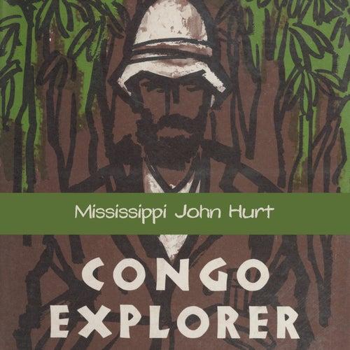 Congo Explorer by Mississippi John Hurt