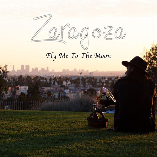 Fly Me to the Moon by Zaragoza