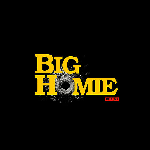 Big Homie von OMB Peezy