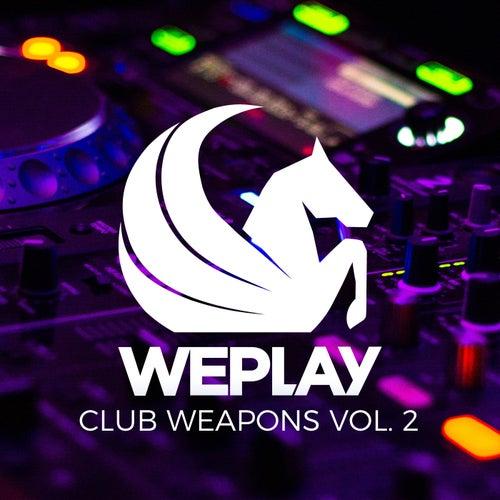 WePlay Club Weapons, Vol. 2 von Various Artists