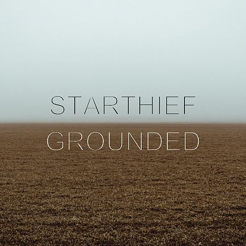 Grounded by Starthief