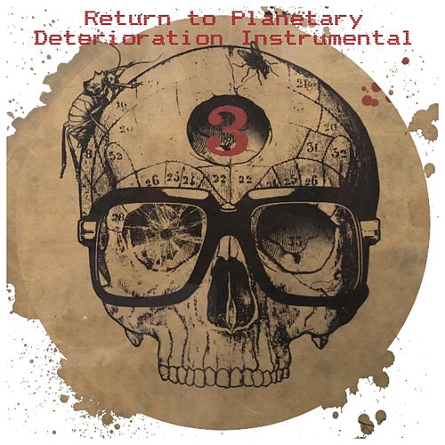 Return to Planetary Deterioration (Instrumental) von D-Styles