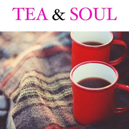 Tea & Soul de Various Artists