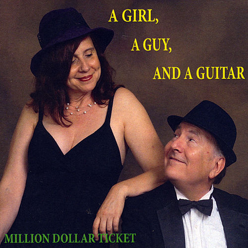 A Girl, a Guy and a Guitar von Million Dollar Ticket