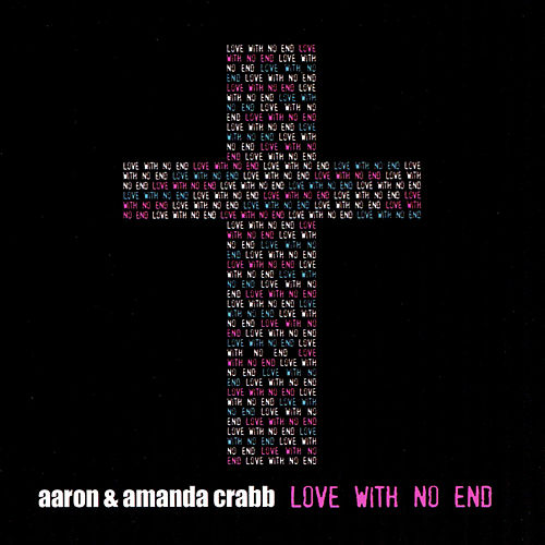 Love With No End by Aaron