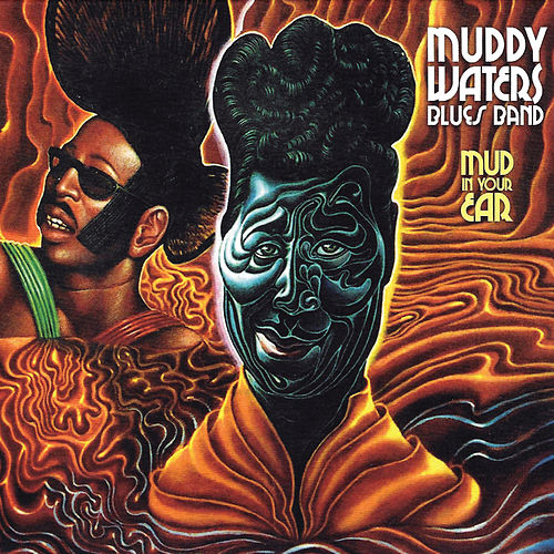 Mud In Your Ear by Muddy Waters