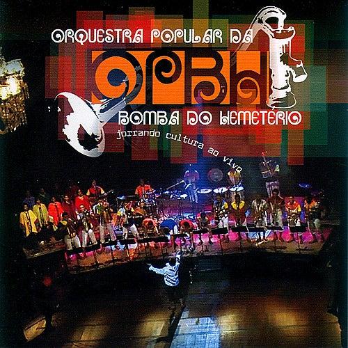 Jorrando Cultura de Orquestra Popular da Bomba do Hemetério