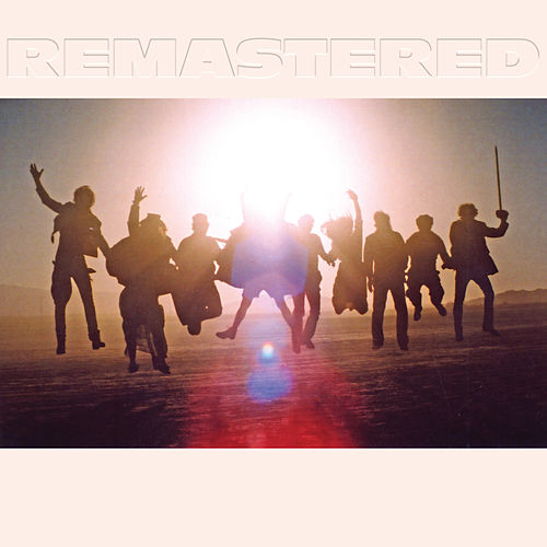 Up From Below (Remastered) by Edward Sharpe & The Magnetic Zeros