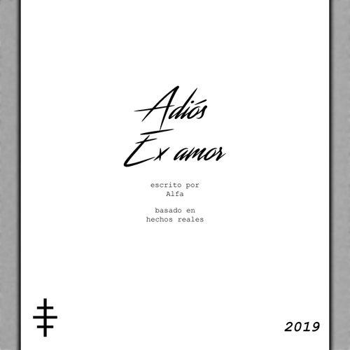 Adiós Ex Amor di Alfa
