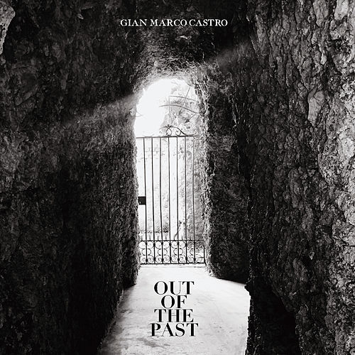 Out of The Past by Gian Marco Castro