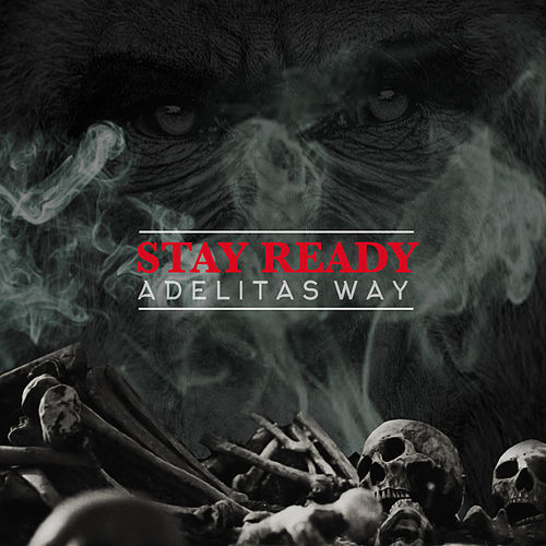 Stay Ready de Adelitas Way