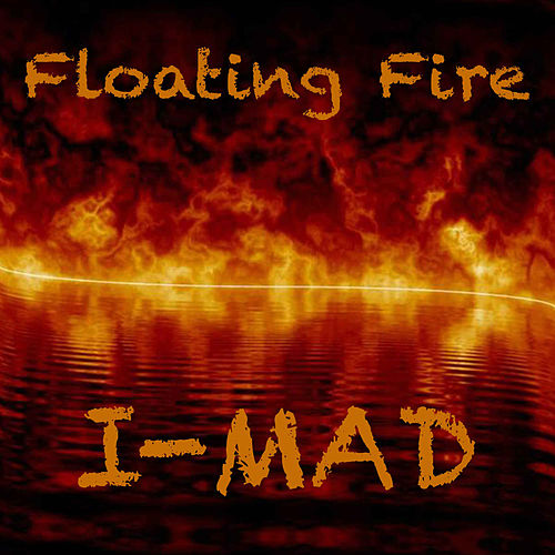 Floating Fire by Imad