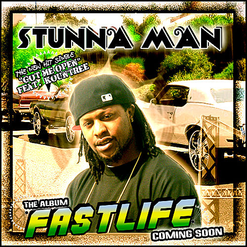Got Me Open - Single de Stunna Man